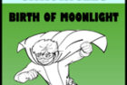 The Superhero Chronicles: Birth of Moonlight
